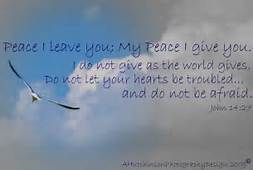 peace I give to you